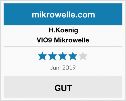 H.Koenig VIO9 Mikrowelle Test