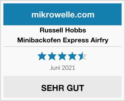 Russell Hobbs Minibackofen Express Airfry Test
